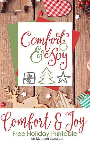 Comfort and Joy Free Holiday Printable - Kleinworth and Co
