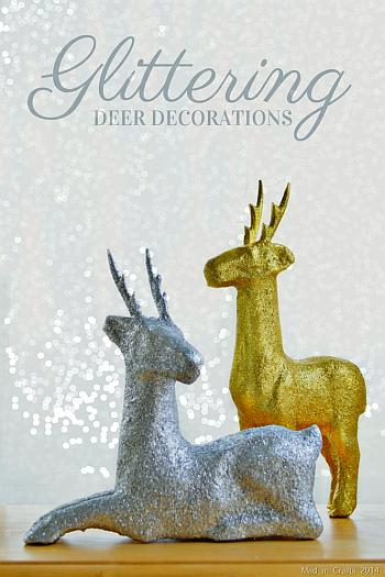 Glittered Deer Decorations - Mad in Crafts
